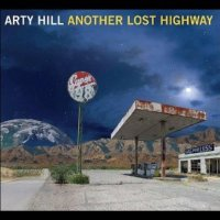 another lost highway by arty hill