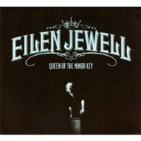 queen of the minor key by eilen jewell